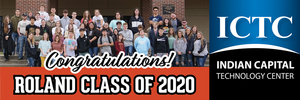 Indian Capital Technology Center Honoring Roland Class of 2020