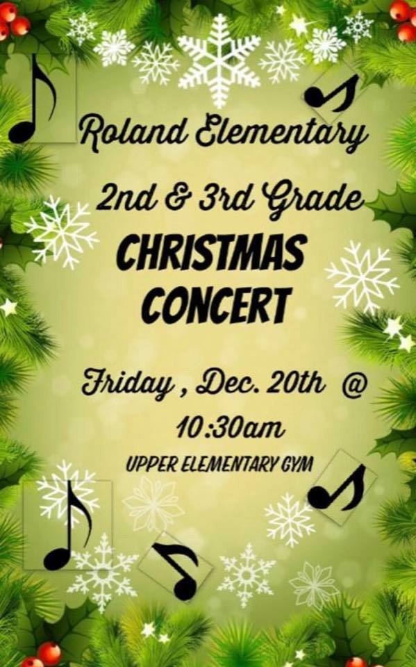 Roland Elementary Christmas concert - Friday, December 20th, 10:30am